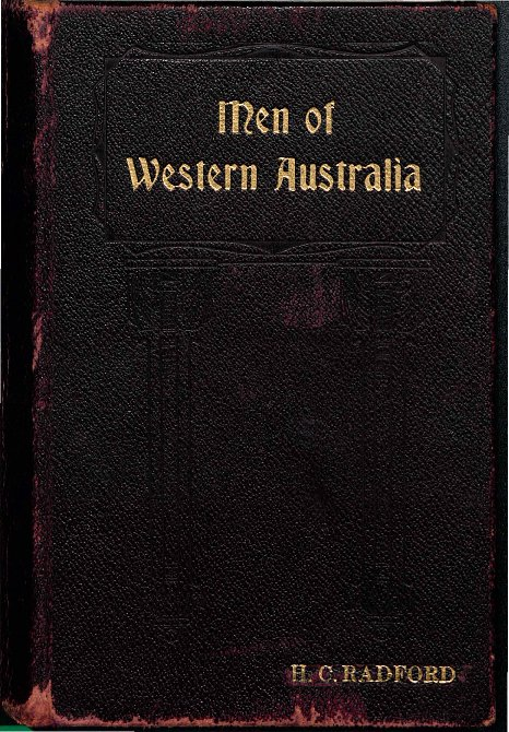 Men of Western Australia, representative of the public, professional, ecclesiastical, commercial and sporting life of Western Australia as existent [sic] in the years 1936-1937
